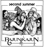 Rajun Kajun Second Summer 150